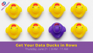 Get Your Data Ducks in Rows, and Org Toolkit Event