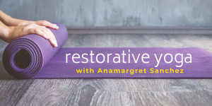 Restorative Yoga at C4SC
